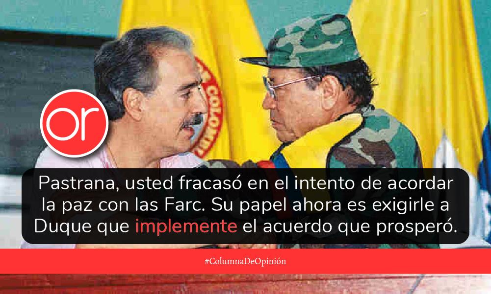 Andrés Pastrana y el fracasado proceso de paz de San Vicente del Caguán