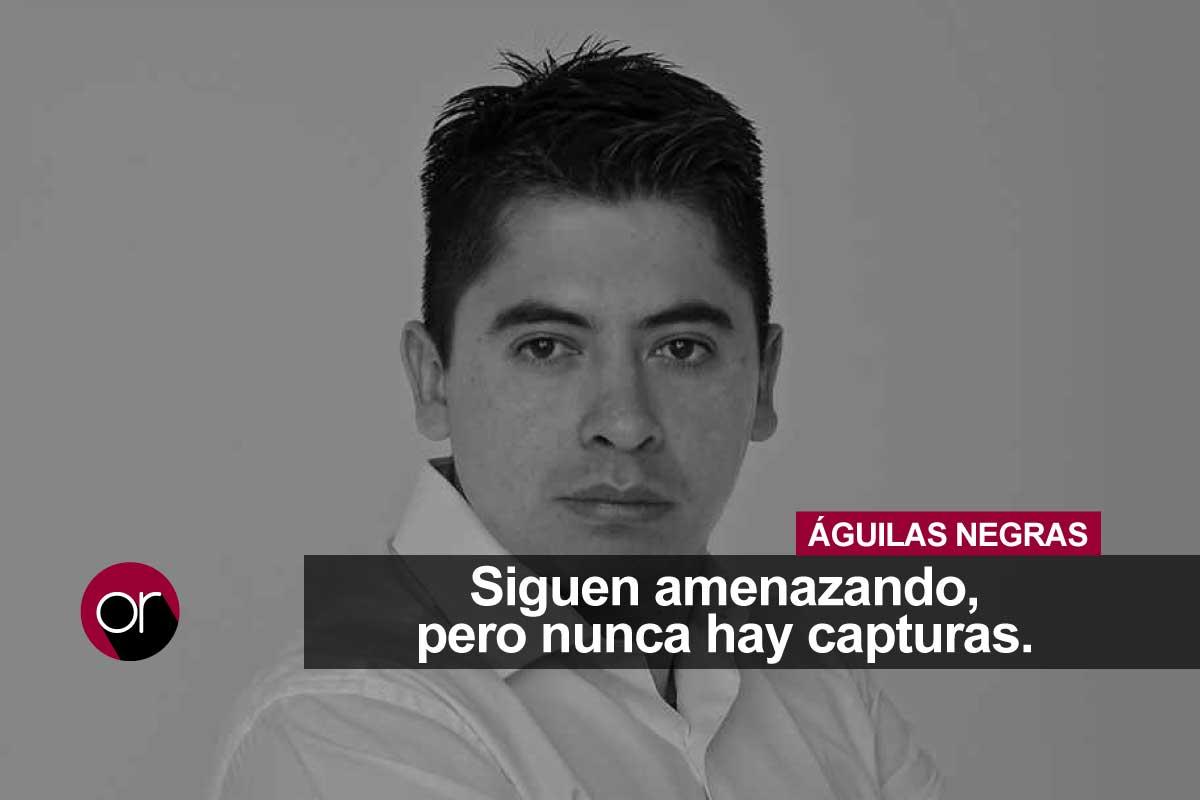 «Le comunico a los cobardes que se esconden bajo las Águilas Negras que no tengo miedo»: Ariel Ávila